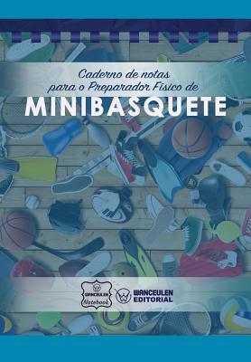 Caderno de notas para o Preparador Físico de Minibasquete Cover Image