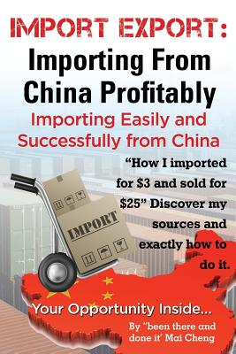 Import Export Importing from China Easily and Successfully Cover Image