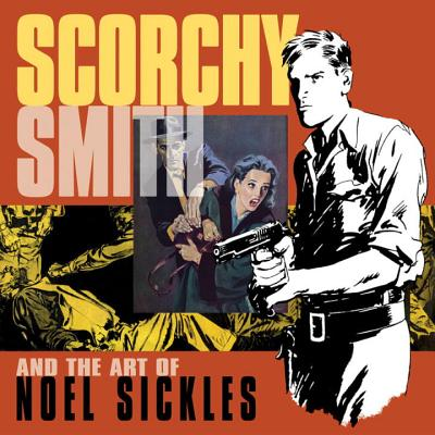 Scorchy Smith and the Art of Noel Sickles Cover