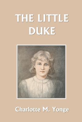 The Little Duke (Yesterday's Classics) Cover Image
