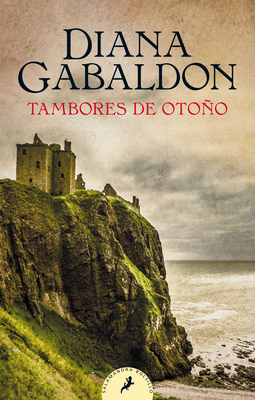 Tambores de otoño / Drums of Autumn (SERIE OUTLANDER #4) Cover Image