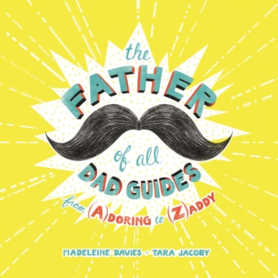 Cover for The Father of All Dad Guides