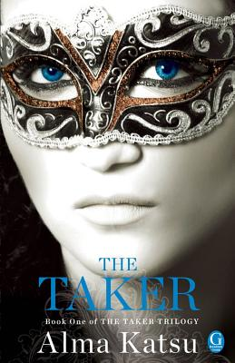 The Taker: Book One of the Taker Trilogy Cover Image