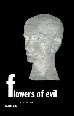 Flowers of Evil: A Selection Cover Image