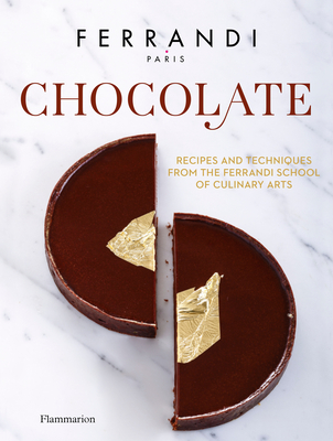 Chocolate: Recipes and Techniques from the Ferrandi School of Culinary Arts Cover Image