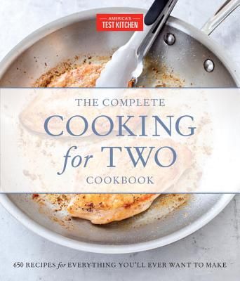 The Complete Cooking for Two Cookbook, Gift Edition: 650 Recipes for Everything You'll Ever Want to Make Cover Image