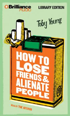 How to lose friends and alienate people book