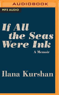 If All the Seas Were Ink: A Memoir Cover Image
