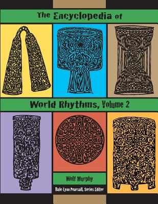 The Encyclopedia of World Rhythms, Vol. 2 Cover Image