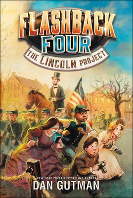 The Lincoln Project (Flashback Four #1) Cover Image