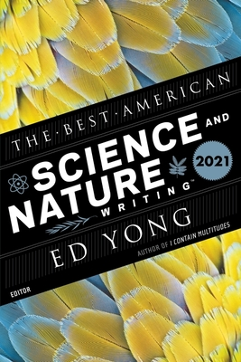The Best American Science and Nature Writing 2021 (The Best American Series ®) Cover Image