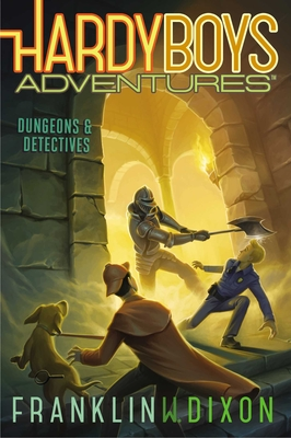 Dungeons & Detectives (Hardy Boys Adventures #19) Cover Image