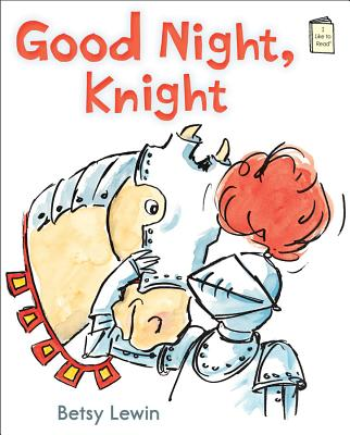 Cover for Good Night, Knight (I Like to Read)