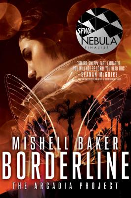 Borderline (The Arcadia Project #1) Cover Image