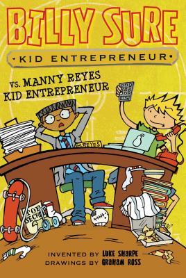 Cover for Billy Sure Kid Entrepreneur vs. Manny Reyes Kid Entrepreneur