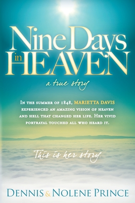 Nine Days in Heaven: A True Story Cover Image