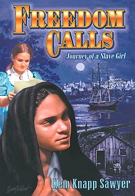 Freedom Calls: Journey of a Slave Girl Cover Image