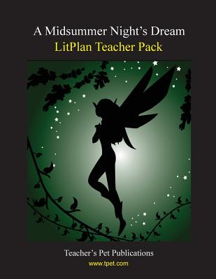 Litplan Teacher Pack: A Midsummer Night's Dream Cover Image