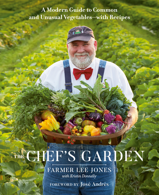 The Chef's Garden: A Modern Guide to Common and Unusual Vegetables--With Recipes Cover Image