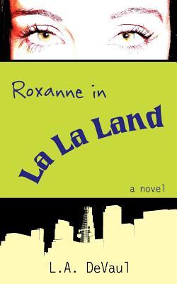 Cover for Roxanne in La La Land
