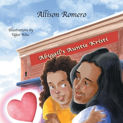 Abigail's Auntie Kristi Cover Image