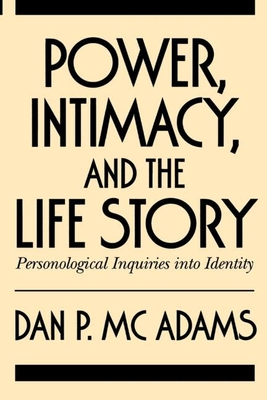 Power, Intimacy, and the Life Story Cover