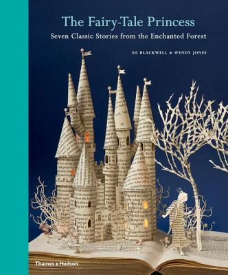 The Fairy-Tale Princess: Seven Classic Stories from the Enchanted Forest Cover Image