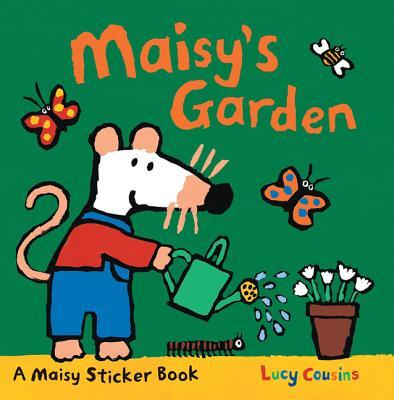 Maisy's Garden: A Sticker Book Cover Image