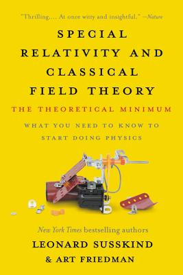 Special Relativity and Classical Field Theory: The Theoretical Minimum Cover Image