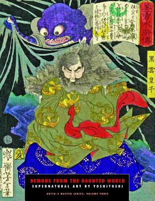 Demons from the Haunted World: Supernatural Art by Yoshitoshi (Ukiyo-E Masters #3) Cover Image