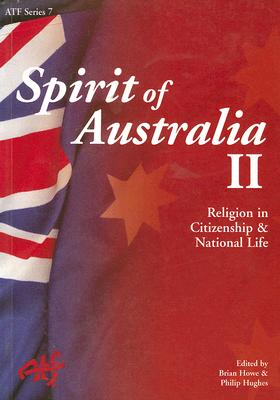 Spirit of Australia II: Religion in Citizenship and National Life (ATF #7) Cover Image