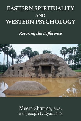 Eastern Spirituality and Western Psychology: Revering the Difference Cover Image