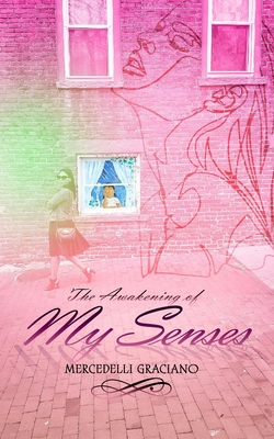 The Awakening of My Senses Cover Image