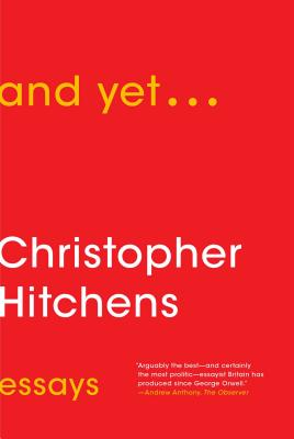 And Yet EssaysHitchens Christopher