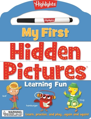 My First Hidden Pictures® Learning Fun: Learn, practice, and play again and again! (Highlights My First Write-On Wipe-Off Board Books) Cover Image