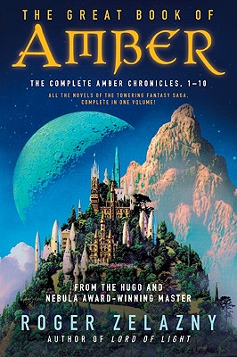 The Great Book of Amber: The Complete Amber Chronicles, 1-10 Cover Image