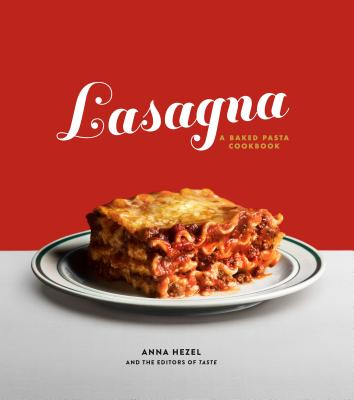 Lasagna: A Baked Pasta Cookbook Cover Image