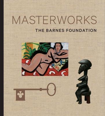 The Barnes Foundation: Masterworks Cover Image
