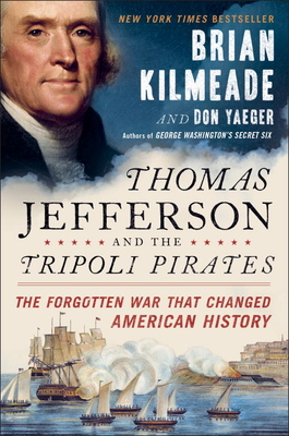 Thomas Jefferson and The Tripoli PiratesKilmeade Brian