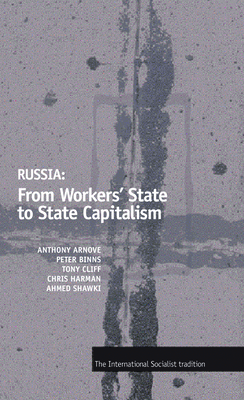 Russia: From Workers' State to State Capitalism Cover Image