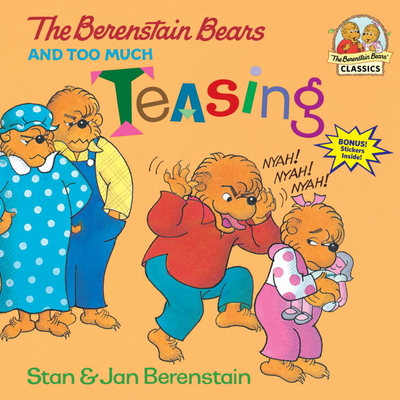 The Berenstain Bears and Too Much Teasing Cover Image