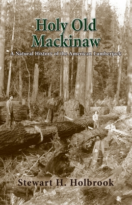 Holy Old Mackinaw Cover Image