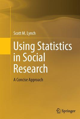 Using Statistics in Social Research: A Concise Approach Cover Image