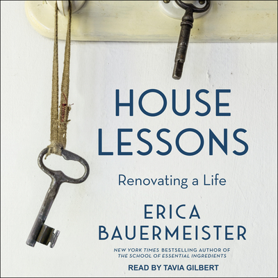 House Lessons: Renovating a Life Cover Image