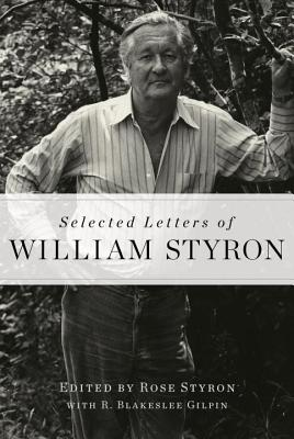Selected Letters of William Styron Cover Image