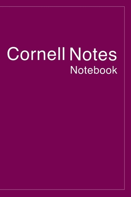 Cornell Notes Notebook: Wonderful Cornell Notes Notebook For Men And Women College Students. Ideal Cornell Notebook Paper And Cornell Note Tak Cover Image