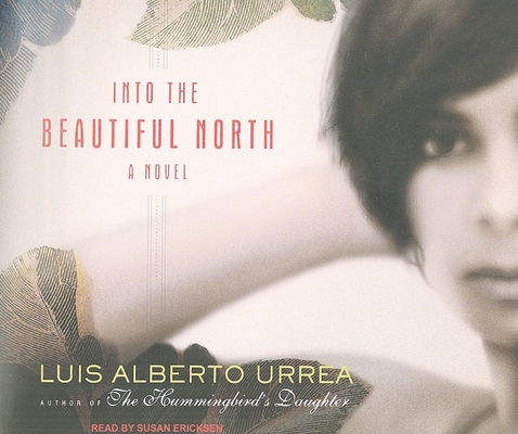 Into the Beautiful North Cover Image