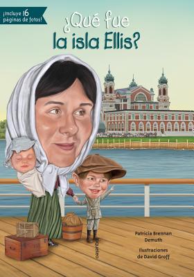 Que Fue La Isla Ellis? (Quien Fue? / Who Was?) Cover Image