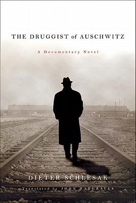 The Druggist of Auschwitz Cover
