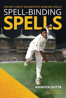 Spell-binding Spells: Cricket's most magnificent bowling spells Cover Image